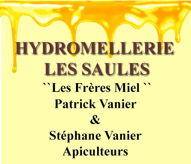 Les Frères Miel, Hydromellerie Les Saules